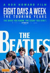 "Poster for Ron Howard's ""The Beatles: Eight Days a  Week -- The Touring Years"""