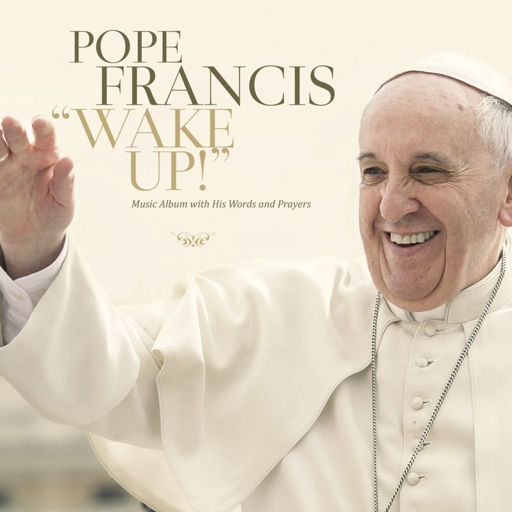 "Pope Francis ""Wake Up!"" album cover"